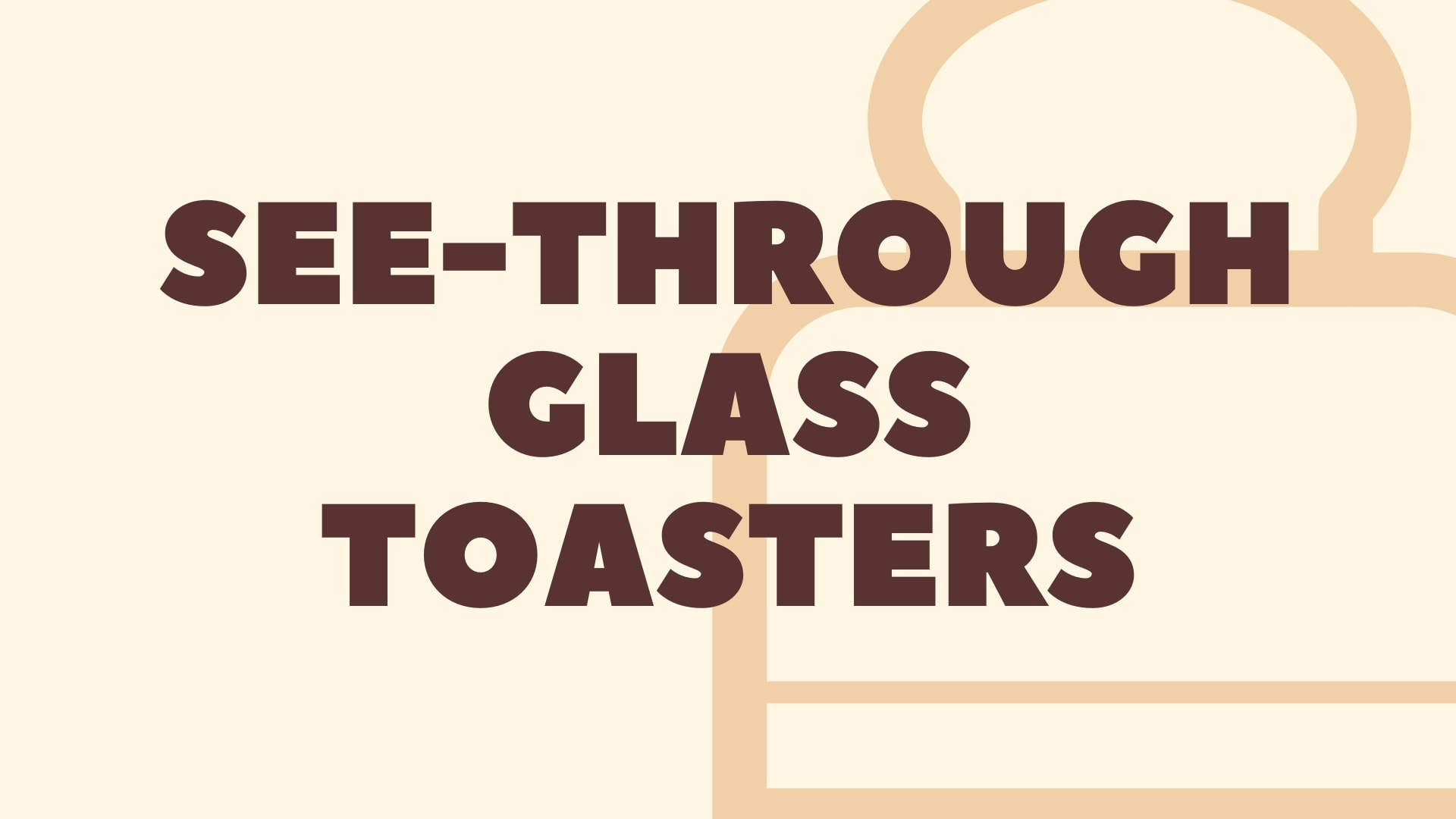 Featured Image for The Best Glass Toaster in 2020