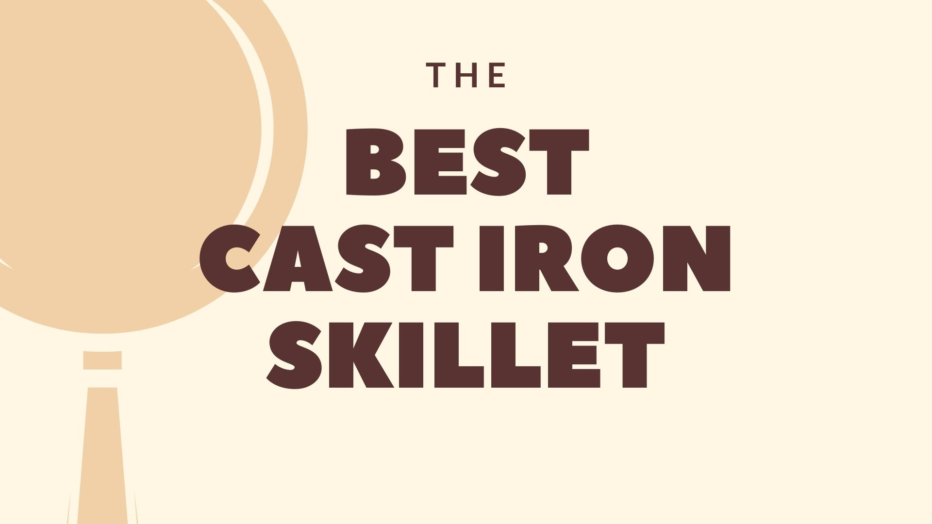 Featured Image for Best Cast Iron Skillet