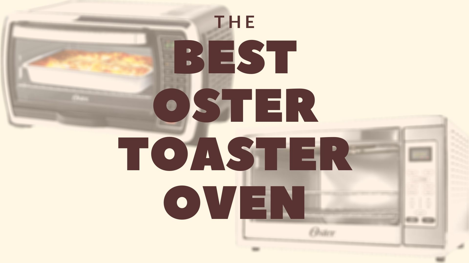 Featured image for Best Oster Toaster Oven Review